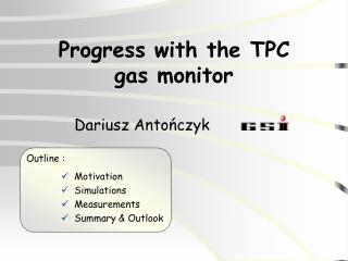 Progress with the TPC  gas monitor