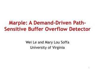Marple: A Demand-Driven Path-Sensitive Buffer Overflow Detector