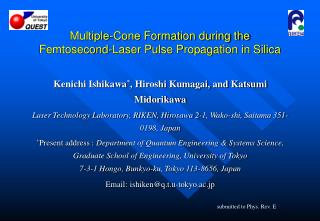 Multiple-Cone Formation during the Femtosecond-Laser Pulse Propagation in Silica