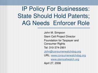 IP Policy For Businesses: State Should Hold Patents;  AG Needs  Enforcer Role