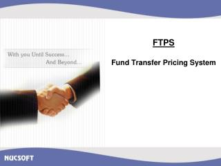 FTPS Fund Transfer Pricing System
