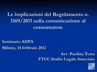 Le  implicazioni del Regolamento n. 1169/2011 sulla comunicazione al consumatore