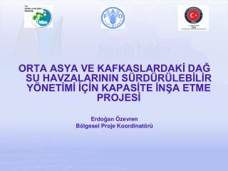 Projede yer alan ülkeler; Azerbaycan, Kırgızistan, Tacikistan, Özbekistan ve Türkiye'dir.