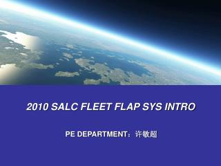 2010 SALC FLEET FLAP SYS INTRO