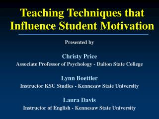 Teaching Techniques that Influence Student Motivation