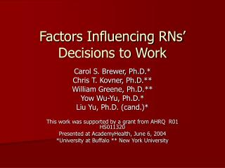 Factors Influencing RNs' Decisions to Work
