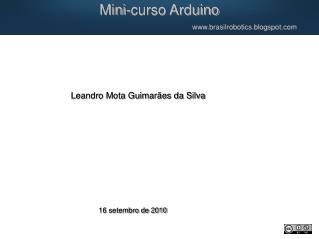Mini-curso Arduino brasilrobotics.blogspot