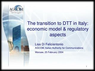 The transition to DTT in Italy:  economic model & regulatory aspects