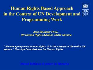 Human Rights Based Approach  in the Context of UN Development and Programming Work
