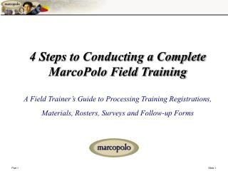 4 Steps to Complete Field Training