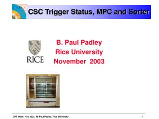 CSC Trigger Status, MPC and Sorter