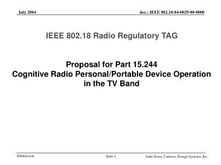 Proposal for Part 15.244  Cognitive Radio Personal