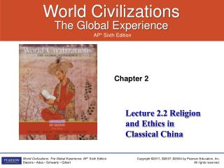 Lecture 2.2 Religion and Ethics in Classical China