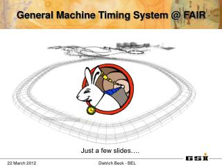 General Machine Timing System @ FAIR