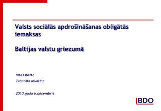 Valsts socialas apdro ina anas obligatas iemaksas  Baltijas valstu griezuma