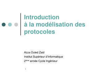 Introduction  à la modélisation des protocoles