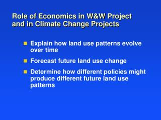 Role of Economics in W&W Project and in Climate Change Projects
