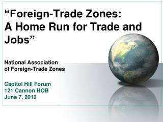 FTZs and U.S. Trade Policy