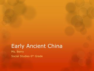 Early Ancient China
