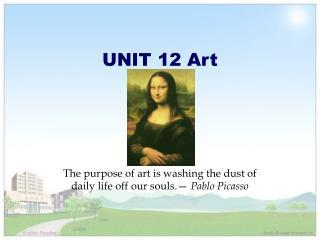 UNIT 12 Art
