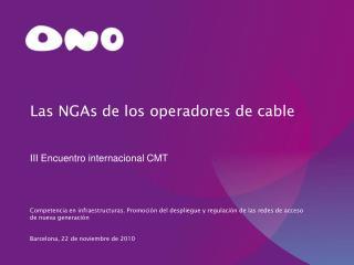 Las NGAs de los operadores de cable