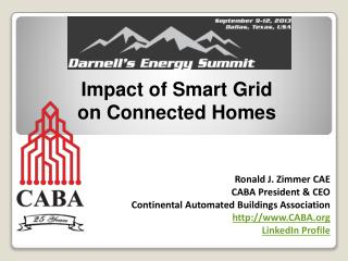 Ronald J. Zimmer CAE CABA President & CEO Continental Automated Buildings Association