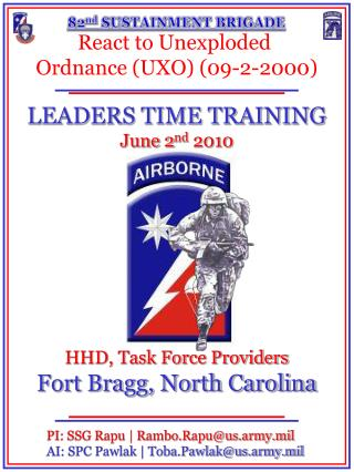 HHD, Task Force Providers Fort Bragg, North Carolina