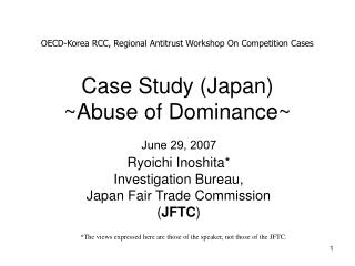 Case Study (Japan) ~Abuse of Dominance~