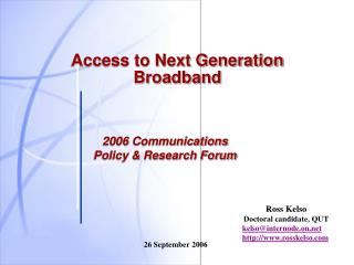 Access to Next Generation Broadband