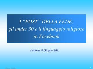"""I """"POST"""" DELLA FEDE: gli under 30 e il linguaggio religioso in Facebook"""
