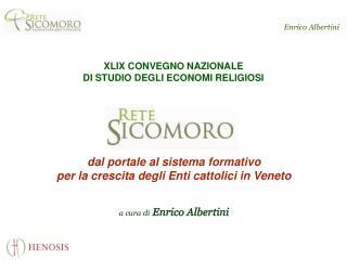 XLIX CONVEGNO NAZIONALE  DI STUDIO DEGLI ECONOMI RELIGIOSI