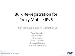Bulk Re-registration for Proxy Mobile IPv6