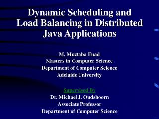 Dynamic Scheduling and  Load Balancing in Distributed Java Applications
