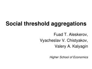 Social threshold aggregations