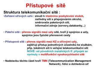 Přístupové  sítě