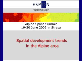 Alpine Space Summit 19-20 June 2006 in Stresa