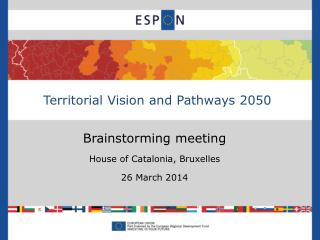 Brainstorming meeting House of Catalonia, Bruxelles 26 March 2014