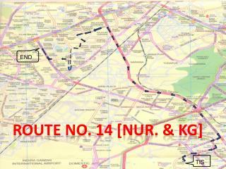 Route No. 14 [ Nur . & KG]