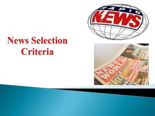 News Selection Criteria
