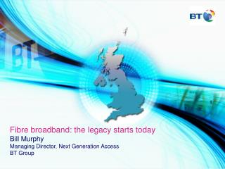 Fibre broadband: the legacy starts today