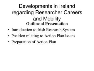 Developments in Ireland regarding Researcher Careers and Mobility