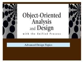 Advanced Design Topics