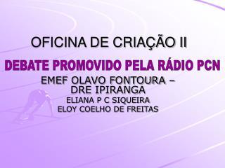 OFICINA DE CRIAÇÃO II