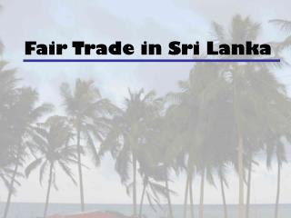 Fair Trade in Sri Lanka