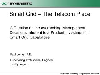 Smart Grid � The Telecom Piece
