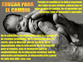 EDUCAR PARA EL CAMBIO