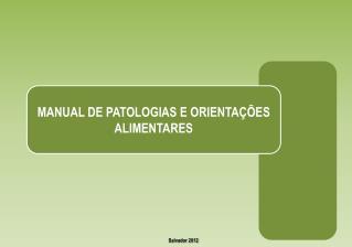 MANUAL DE PATOLOGIAS E ORIENTAÇÕES ALIMENTARES