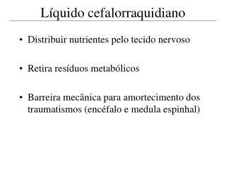 Líquido cefalorraquidiano