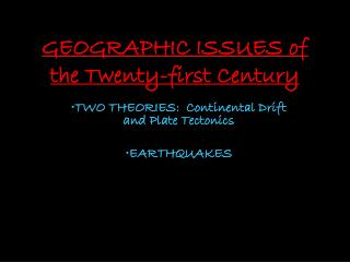GEOGRAPHIC ISSUES of the Twenty-first Century
