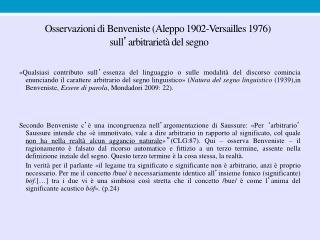 Osservazioni di Benveniste (Aleppo 1902-Versailles 1976)  sull ' arbitrarietà del segno